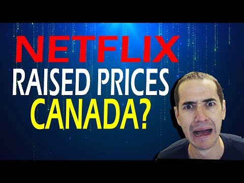 Did Canadian Netflix Rise Prices?