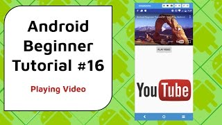 Android Beginner Tutorial #16 - Play YouTube Videos using Android Player API in Android Studio