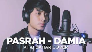 Download PASRAH - DAMIA | DENGAN LIRIK (COVER BY KHAI BAHAR)