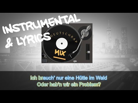 Kianush ft. PA Sports - Hütte im Wald INSTRUMENTAL + LYRICS (KARAOKE BEAT REMAKE)