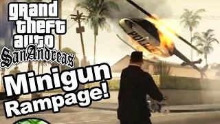 GTA San Andreas | MINIGUN RAMPAGE!!!