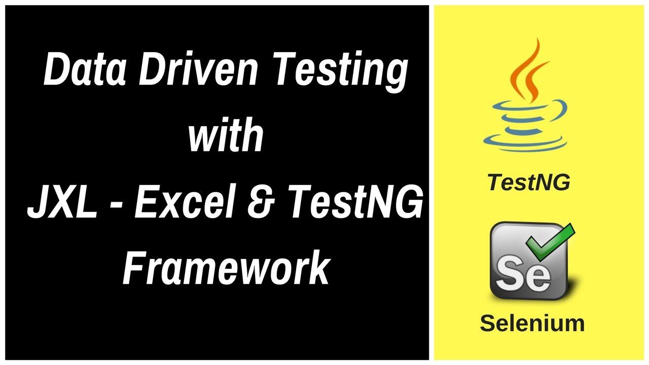Data Driven Testing using JXL - Excel & TestNG Framework - YouTube