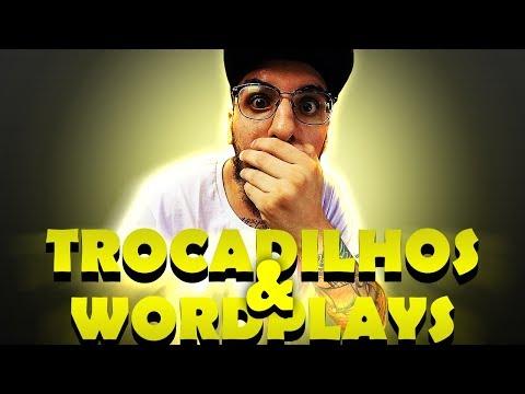 TROCADILHOS & WORDPLAYS | JOGOS MORTAIS
