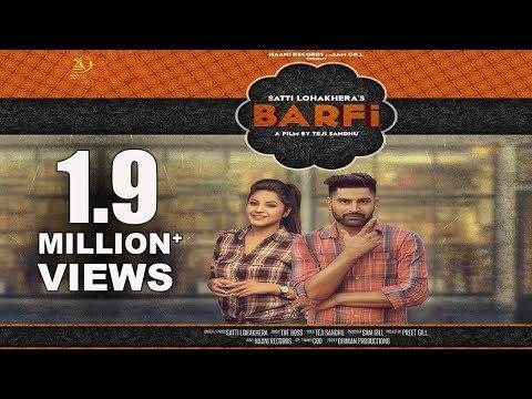 Latest Punjabi Songs 2017 ● BARFI ● SATTI LOHAKHERA ● TEJI SANDHU ● OFFICIAL VIDEO ● HAAਣੀ Records