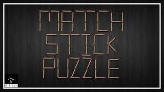 Top 5 Matchstick Puzzles with Answers - Geniuses you may give a Try!