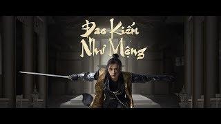 Đao Kiếm Như Mộng - Teaser | Hồ Quang Hiếu
