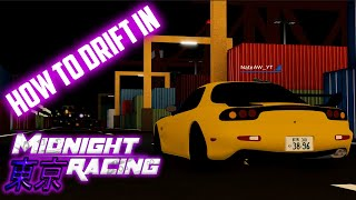 How To Drift In Midnight Racing:Tokyo ROBLOX