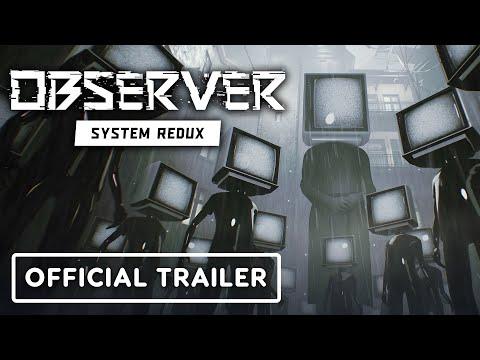 Observer: System Redux - Official Trailer   gamescom 2020