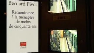 """Bernard Pivot """"Remontrance à la ménagère de moins de 50 ans"""" - Archive INA"""