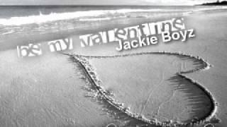 Jackie Boyz - Be My Valentine [NEW HOT 2010 w/ DL]