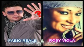 Fabio Reale & Rosy Viola nun'o può lassà