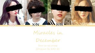{Your Co-Ed Group} - Miracles in December (ORIGINAL EXO-K) (Colour Coded Han/Rom/Eng lyrics)