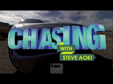 Chasing with Steve Aoki