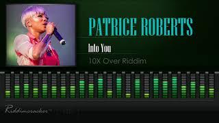 Patrice Roberts - Into You (10X Over Riddim) [2019 Soca] [HD]