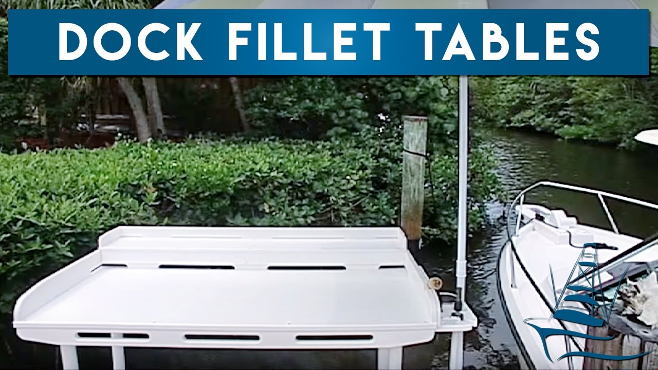Boat Outfitters Fillet Tables - YouTube