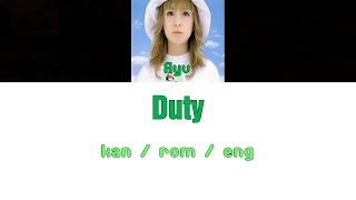 [浜崎あゆみ] Ayumi Hamasaki - Duty [Color Coded Lyrics/Kan/Rom/Eng]