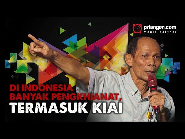 Di Indonesia Banyak Pengkhianat, Termasuk Kiai
