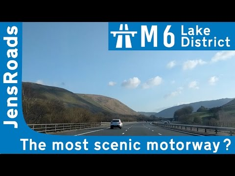 M6 in the Lake District: The most scenic motorway?
