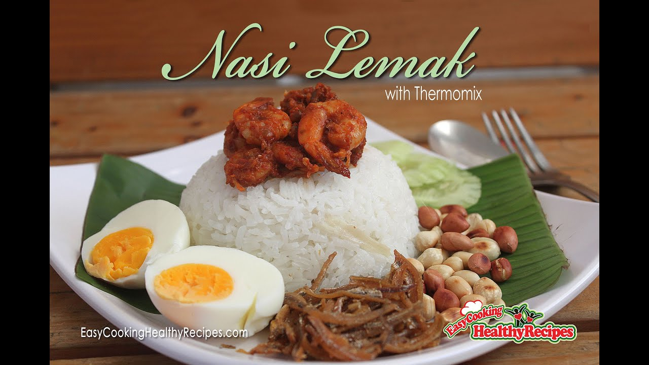 Nasi Lemak with Thermomix Recipe - YouTube