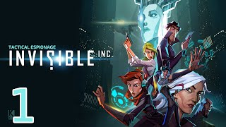 Let's Play Invisible Inc. (RELEASE) - Episode 1 - Gameplay Introduction
