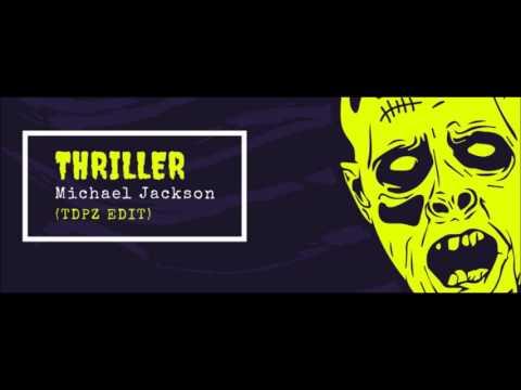 MJ - Thriller (TDPZ Edit)