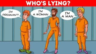 Who Is LYING? 🤔 9 Riddles To Test Your Logic And Intuition