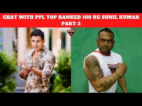 Final Part Of PPL 100kg Top Ranked Sunil Kumar's Marathon Interview! 💪