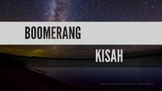 BOOMERANG - KISAH (VIDEO LIRIK LAGU)