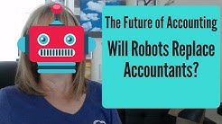The Future of Accounting | Will Robots Replace Accountants