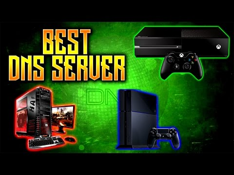 Best DNS Server (PS4, Xbox One, PC)