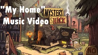 Gravity Falls - My Home Music Video (Song by MandoPony)