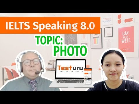 Real Practice IELTS SPEAKING Online Trial Test | Topic: Photo | Band 8.0 | TESTURU.com
