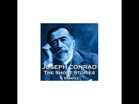 Joseph Conrad - The Short Stories - A Sample