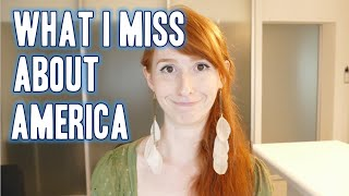 What I miss about America! From the foods and the culture to the pe...