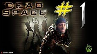 Dead Space (Difícil) Gameplay en Español - Parte 1 - Una Bienvenida Extrema!!!