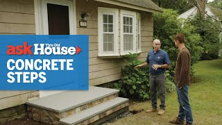 How to Install Precast Concrete Steps | Ask This Old House