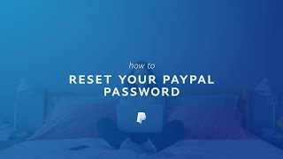 How to Reset Your PayPal Account Password