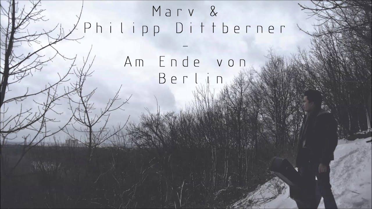 Philipp Dittberner & Marv - Am Ende von Berlin (Original Mix)
