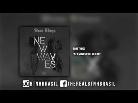Bone Thugs - New Waves (full album)
