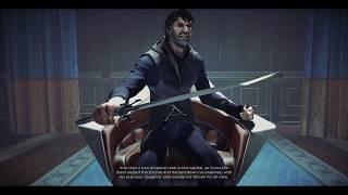 Dishonored 2: The Darkest Ending (Corvo the Black)