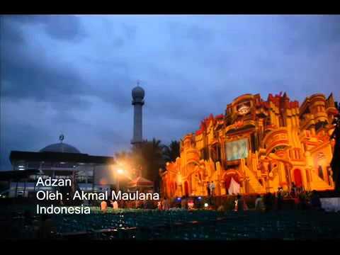 Adzan termerdu anak indonesia Akmal Maulana