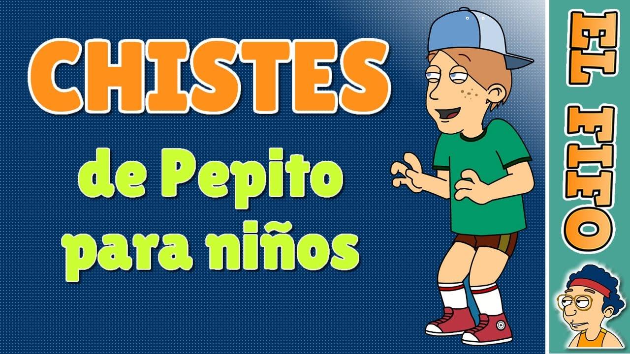 Los 10 mejores chistes cortos de Pepito para niños | El Fifo
