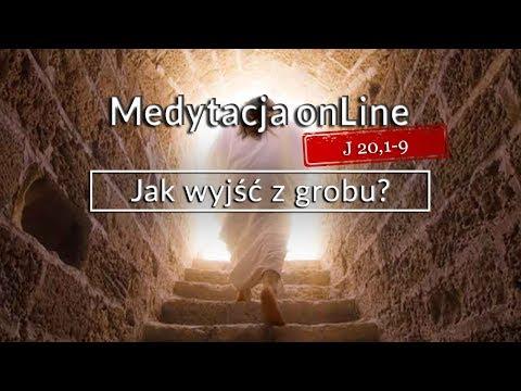 Medytacja Pisma Świętego - Jak wyjść z grobu? [#J 20,1-9] 01.04.2018