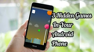 3 Hidden Games In Your Android Phone | By Technical Review