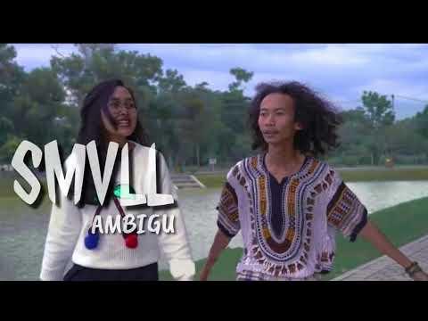 Ambigu - SMVLL Cover lirik