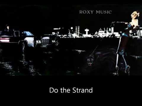 Roxy Music - Do The Strand (Lyrics)