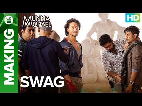 Munna Michael | Making of Swag - Video Song | Nawazuddin Siddiqui & Tiger Shroff