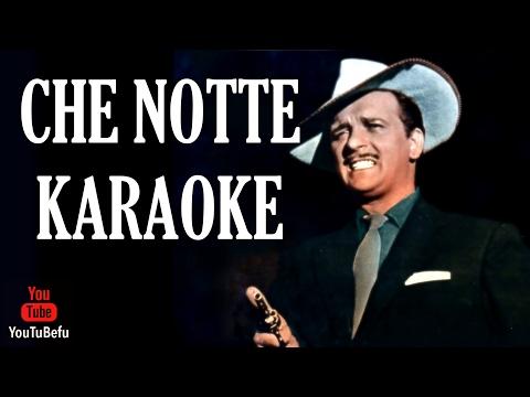 CHE NOTTE KARAOKE