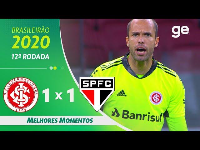 INTERNACIONAL 1 X 1 SÃO PAULO  | MELHORES MOMENTOS | 12ª RODADA BRASILEIRÃO 2020 | ge.globo
