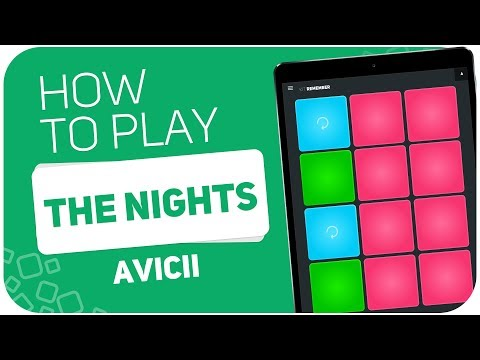 How to play: THE NIGHTS (Avicii) - SUPER PADS - Kit REMEMBER